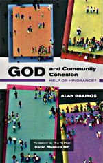 God and Community Cohesion - Help or Hindrance?