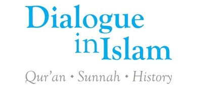 Dialogue in Islam: Qur'an – Sunnah - History, 01.03.2012